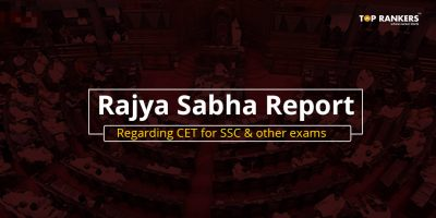 Rajya Sabha Report Regarding CET for SSC 2019