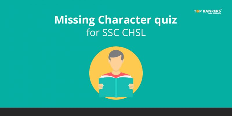 Missing Character quiz for SSC CHSL