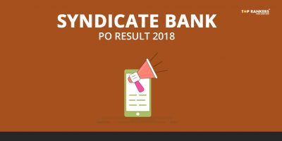 Final Syndicate Bank PO Result 2018 Declared – Check Here!