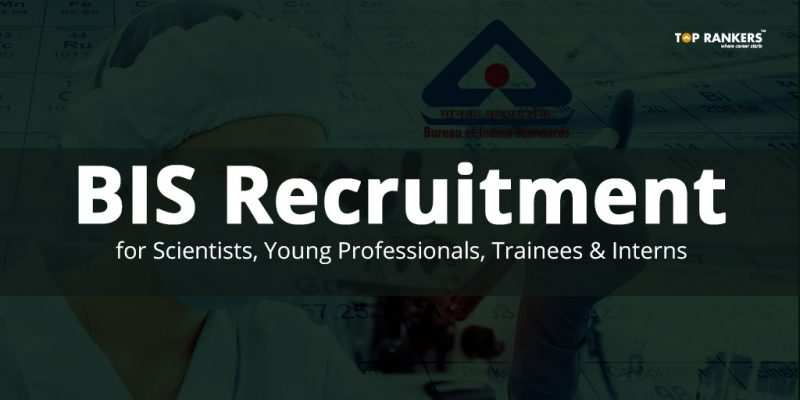 BIS Recruitment 2018 for Scientists-B, Young Professionals, Trainees & Interns - Direct Link to Apply