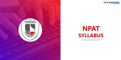 NPAT Syllabus 2020 – Check Section-Wise NMIMS NPAT Syllabus