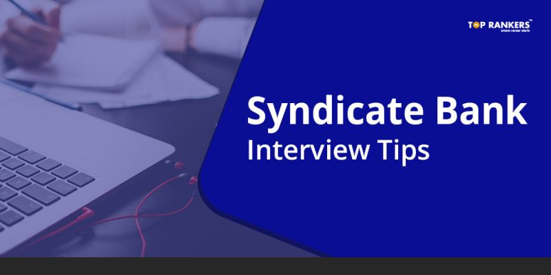 Syndicate Bank Interview Tips