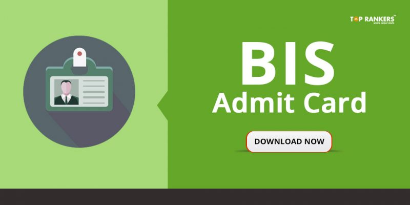 BIS Admit Card 2018 - To be released on 7th April 2018