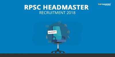 RPSC Headmaster Recruitment 2018 – Apply for 1200 Headmaster Posts