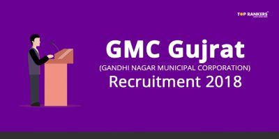 Gandhinagar Municipal Corporation Recruitment 2018