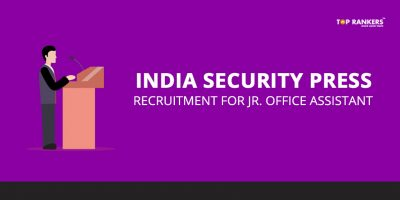 India Security Press Recruitment for Jr. Office Assistant – Notification published for 35 posts