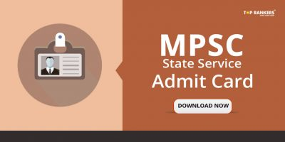 MPSC State Service Admit Card 2018 – Direct Link to Download Call Letter