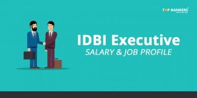 IDBI Executive Salary, Job Profile, Promotion & Career Growth