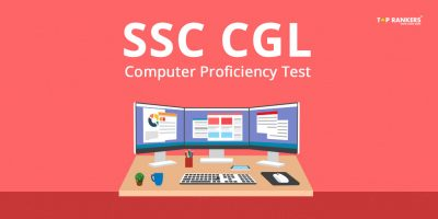SSC CGL Computer Proficiency Test/Skill Test – Check all the Details Here