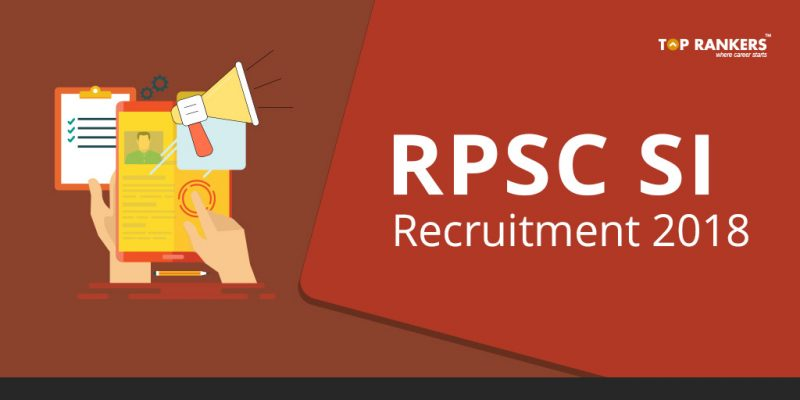 RPSC SI Recruitment 2018 - Apply Online for Rajasthan Police SI post