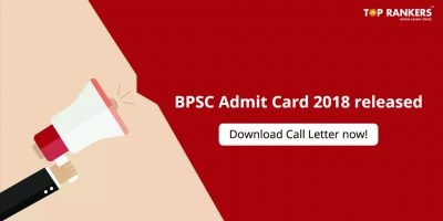 BPSC Admit Card for CCE 2018 released – Download Call Letter now!