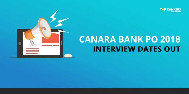 Canara Bank PO Interview Dates