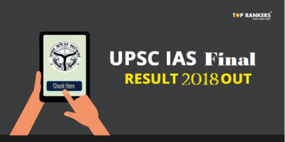 UPSC IAS Final Result PDF 2018 Out | Complete List of Selected Candidates