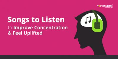Top 10 Songs to Improve Concentration & Feel Uplifted