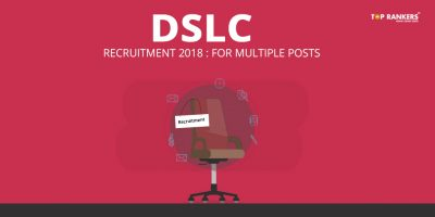 DLSC Recruitment 2018 – Apply Online for Multiple Posts