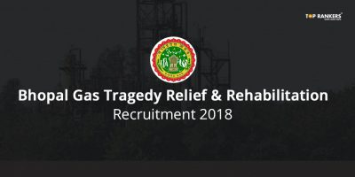 Bhopal Gas Tragedy Relief and Rehabilitation Recruitment 2018