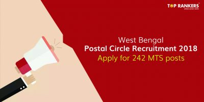 West Bengal Postal Circle Recruitment 2018 – Apply for 242 MTS Posts