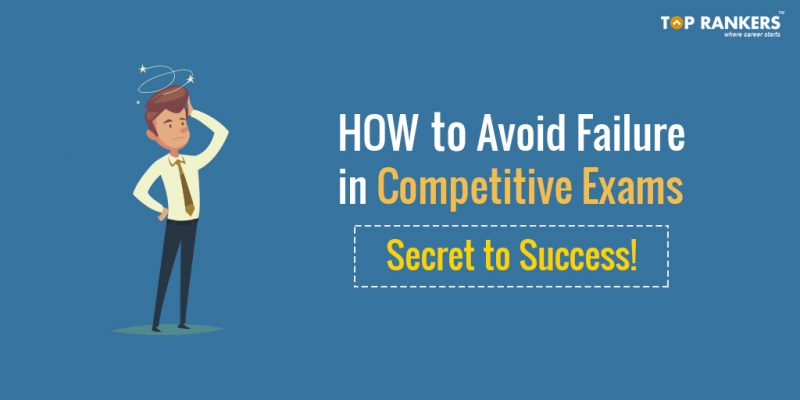 How to Avoid Failure in Competitive Exams