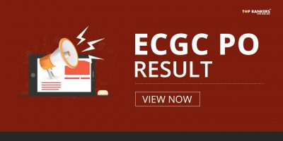 ECGC PO Result 2018 – Check Probationary Officer Final Result