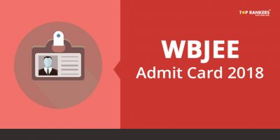 WBJEE Admit Card 2018 Released – Check Here