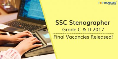Final SSC Stenographer Vacancy 2017 Out | Option Preference Form Released