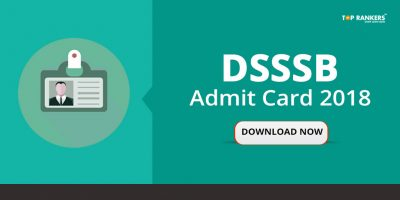 DSSSB Admit Card 2018 for Grade-II (DASS) Tier-II Exam