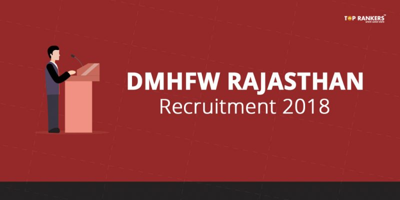 DMHFW Rajasthan Recruitment 2018 | Apply for 1257 posts!