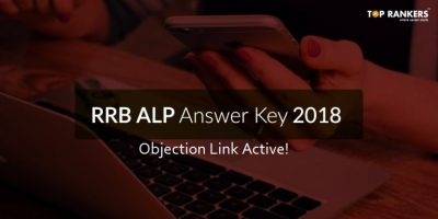 RRB ALP Answer Key 2018 – Last Date to Raise Objection Extended!