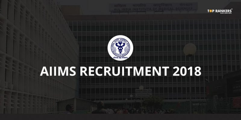 AIIMS Recruitment, Raipur 2018 | Apply for 30 Lab Technician & other posts!