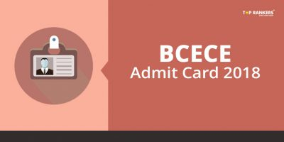 BCECE Admit Card 2018 Released – Download Now