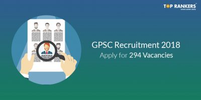 GPSC Recruitment 2018 – Apply for 296 Posts
