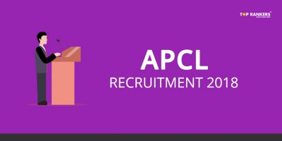 APCL Recruitment 2018 – Apply for 58 Posts of Management Trainee