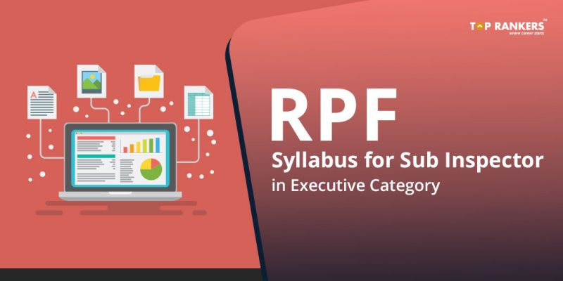 RPF Syllabus 2018 for Sub Inspector and Constable