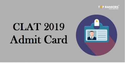 CLAT Admit Card/Hall Ticket 2019 is Released