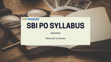 SBI PO Syllabus 2020 PDF Download: Check Prelims & Mains Important Topics