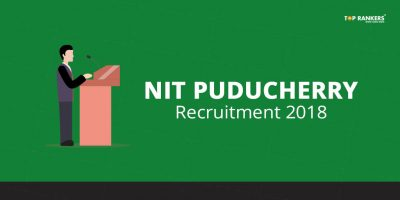 NIT Puducherry Recruitment 2018