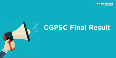 CGPSC Result 2018 for Finals – Check Final Result Now!