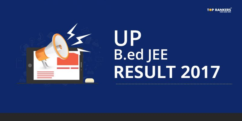 UP B.Ed JEE Result 2017