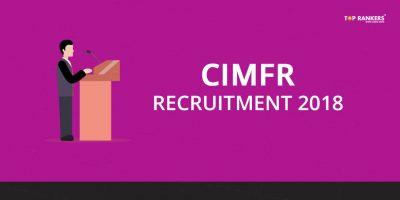CIMFR Recruitment 2018 – Apply for 67 Project Assistant I And II
