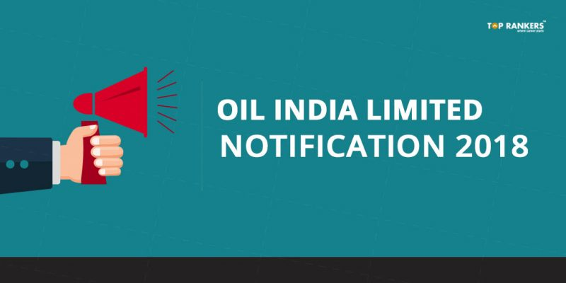 Oil India Notification 2018 - Direct Link to Apply Online for 9 Vacancies