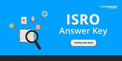 ISRO Answer Key 2018 for Scientists & Engineers Released – Download Now!