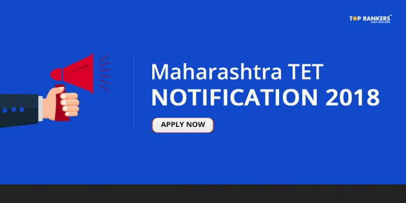 Maharashtra TET Notification 2018 | Application Form released