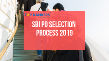 SBI PO Selection Process 2019