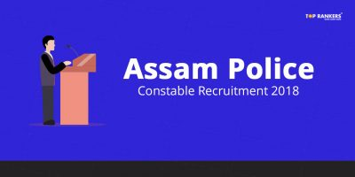 Assam Police Constable Recruitment 2018