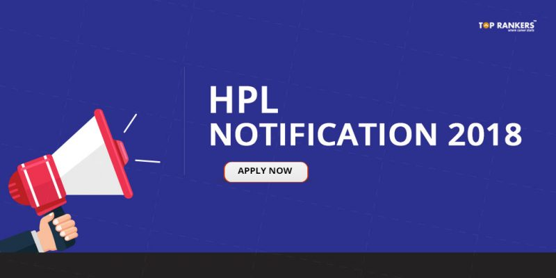 HPL Notification 2018 | Recruitment for Engineer and Sr. Engineer Vacancy