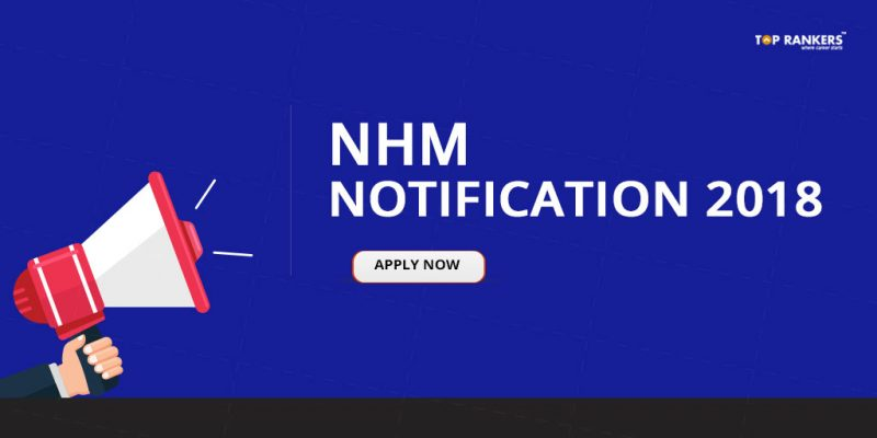 NHM Assam Notification 2018 | Recruitment for 508 Vacancies