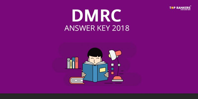 DMRC Answer Key 2018