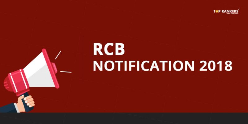 RCB Notification 2018 - Apply Online for 27 Vacancies
