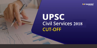 UPSC Civil Services Cut Off 2018 | Check Final Cutoff Score Here!