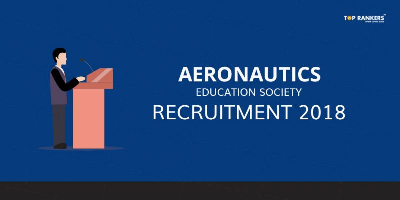 Aeronautics Education Society Recruitment 2018